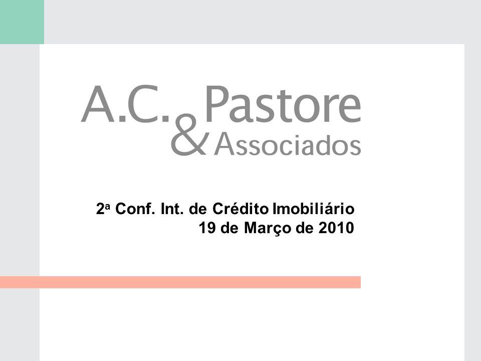 2a Conf. Int. de Crédito Imobiliário 19 de Março de 2010