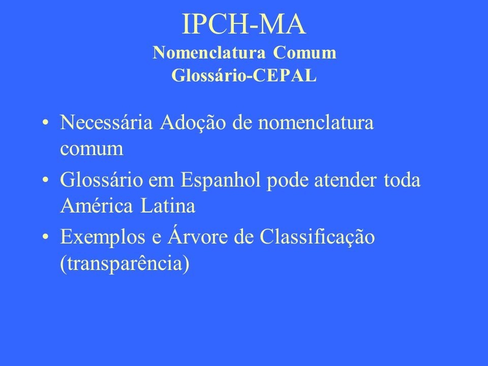 IPCH-MA Nomenclatura Comum Glossário-CEPAL