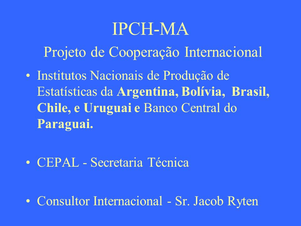 IPCH-MA Projeto de Cooperação Internacional