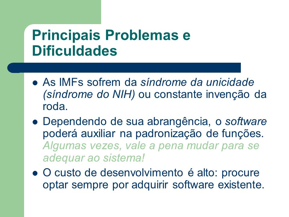 Principais Problemas e Dificuldades