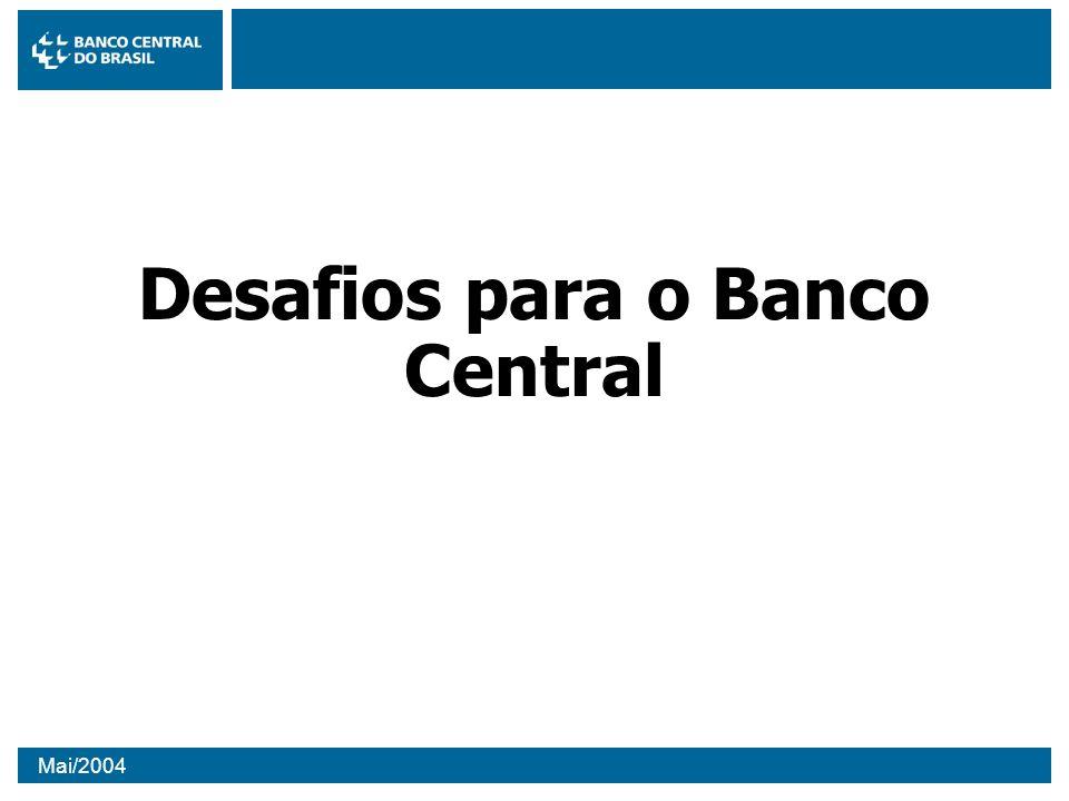 Desafios para o Banco Central