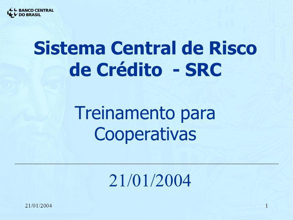 Sistema Central de Risco de Crédito - SRC Treinamento para Cooperativas
