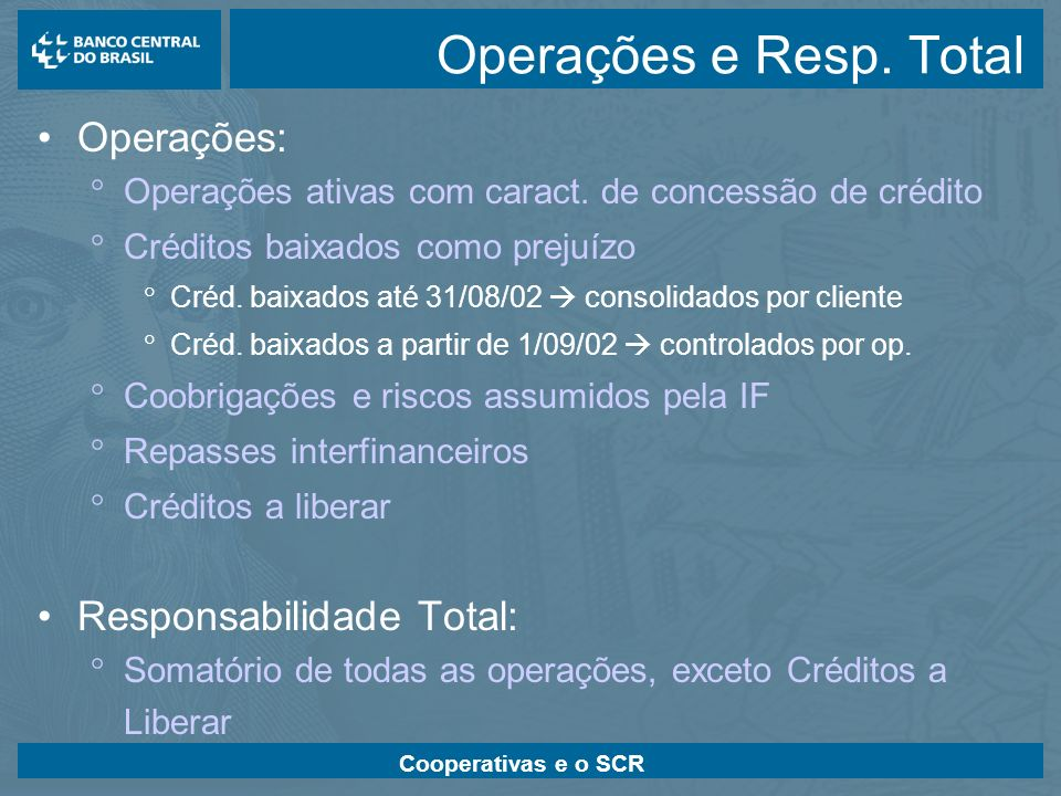 Operações e Resp. Total Operações: Responsabilidade Total: