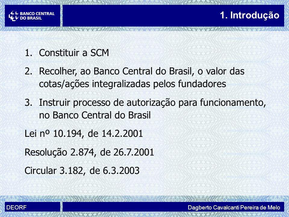 1. Introdução Constituir a SCM