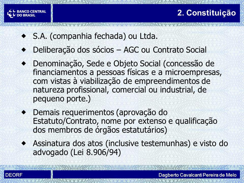 S.A. (companhia fechada) ou Ltda.