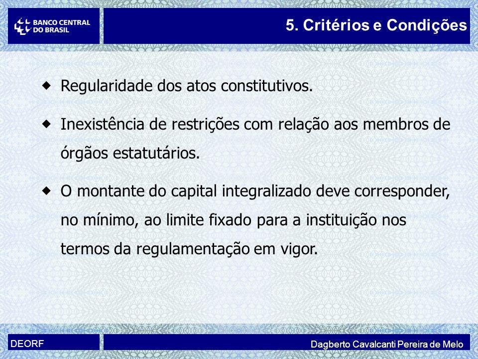 Regularidade dos atos constitutivos.