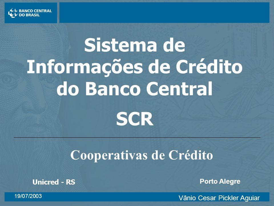 Sistema de Informações de Crédito do Banco Central SCR
