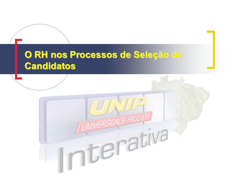 O RH nos Processos de Seleção de Candidatos