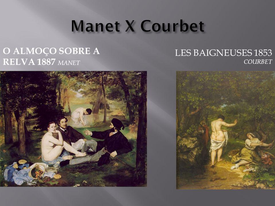 Manet X Courbet O almoço sobre a relva 1887 Manet
