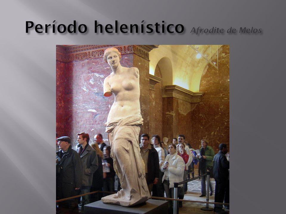 Período helenístico Afrodite de Melos