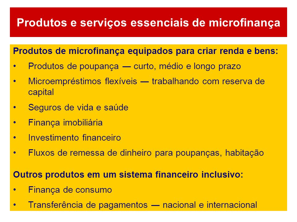Produtos e serviços essenciais de microfinança