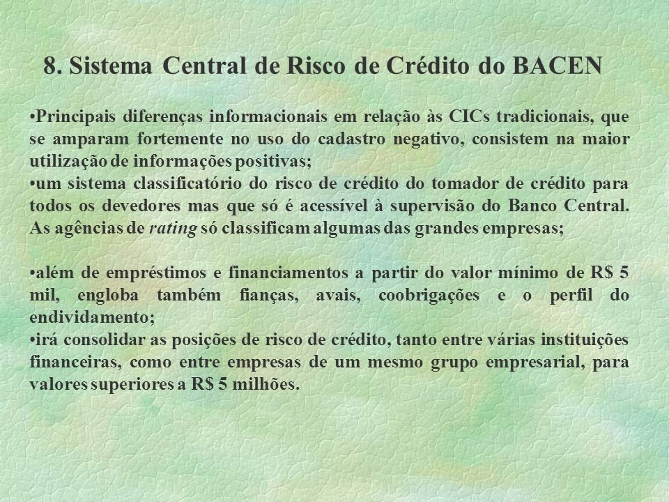 8. Sistema Central de Risco de Crédito do BACEN