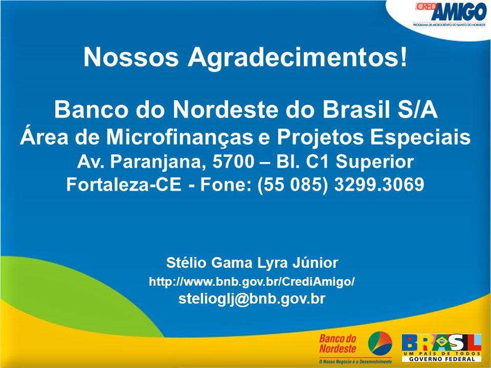 Stélio Gama Lyra Júnior Nossos Agradecimentos!