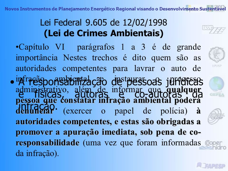 Lei Federal 9.605 de 12/02/1998 (Lei de Crimes Ambientais)