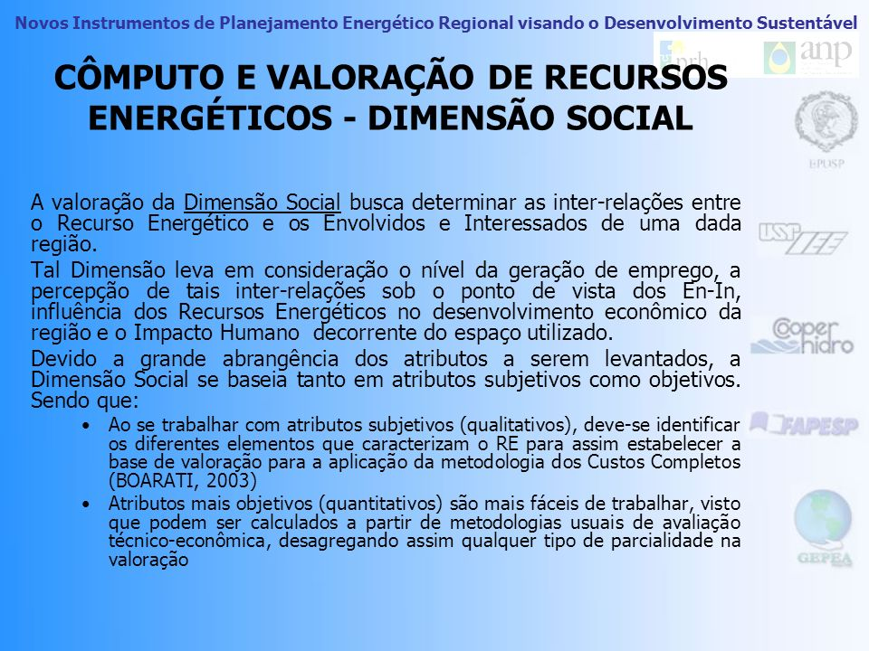 CÔMPUTO E VALORAÇÃO DE RECURSOS ENERGÉTICOS - DIMENSÃO SOCIAL