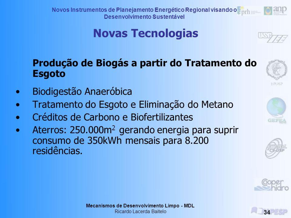 Novas Tecnologias Produção de Biogás a partir do Tratamento do Esgoto