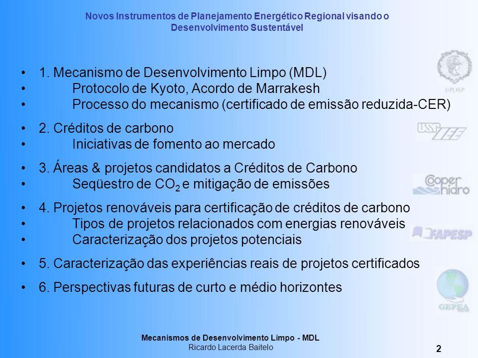 1. Mecanismo de Desenvolvimento Limpo (MDL)