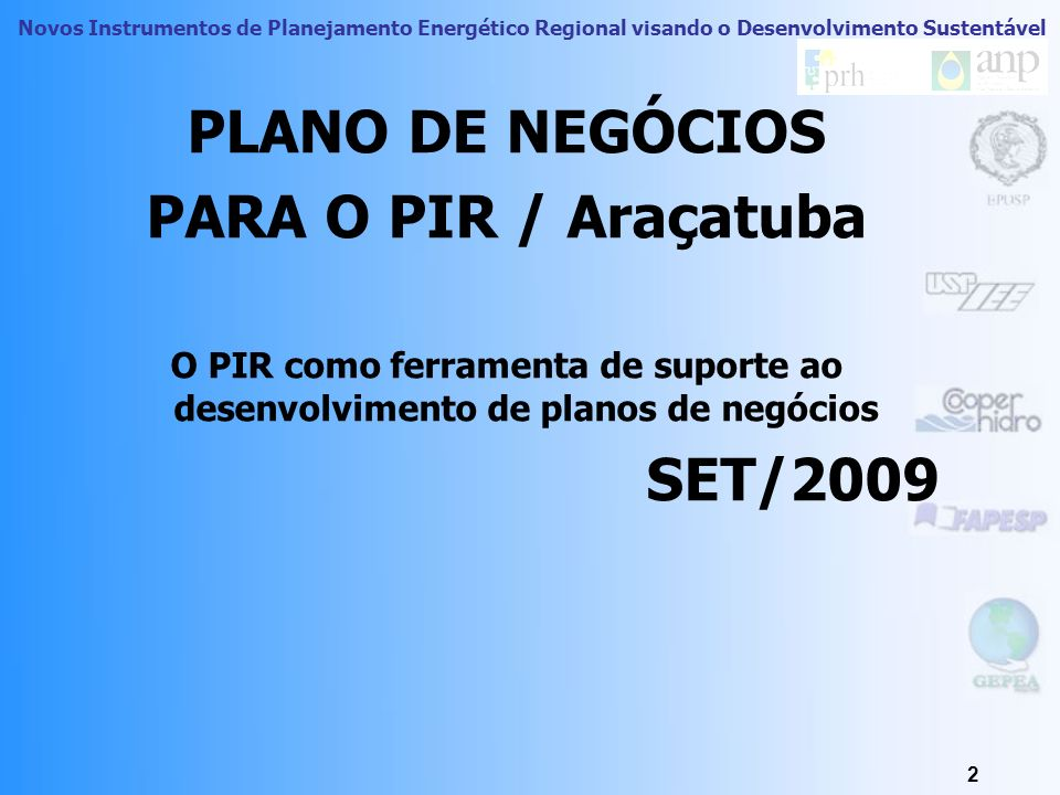 PLANO DE NEGÓCIOS PARA O PIR / Araçatuba