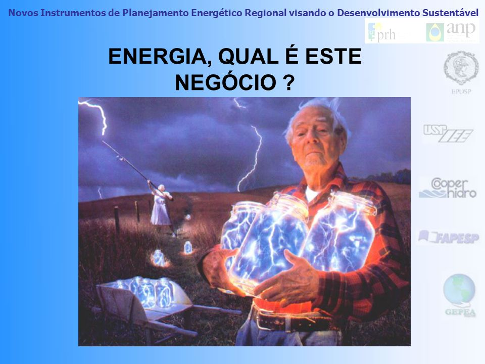 ENERGIA, QUAL É ESTE NEGÓCIO