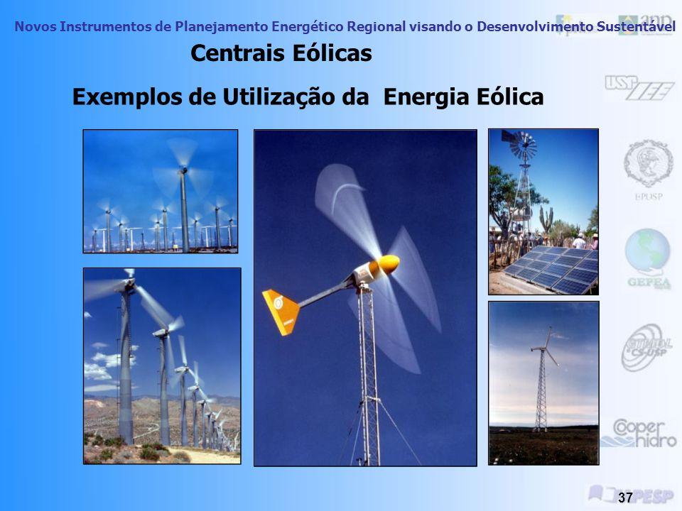 Exemplos de Utilização da Energia Eólica