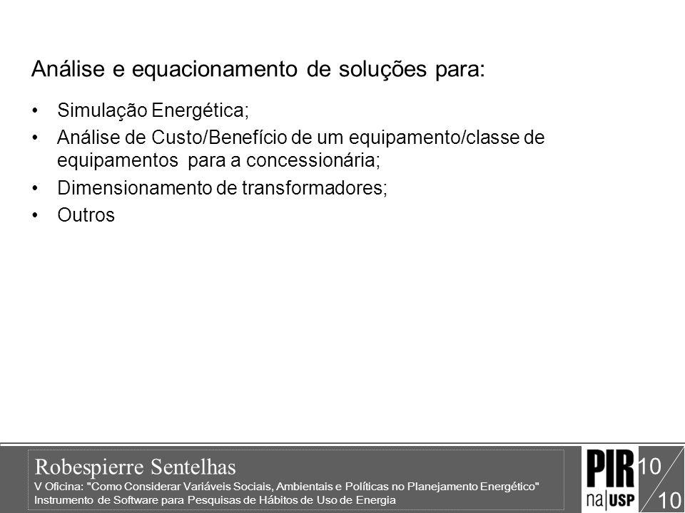 Análise e equacionamento de soluções para: