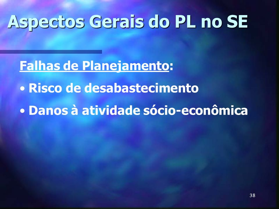 Aspectos Gerais do PL no SE