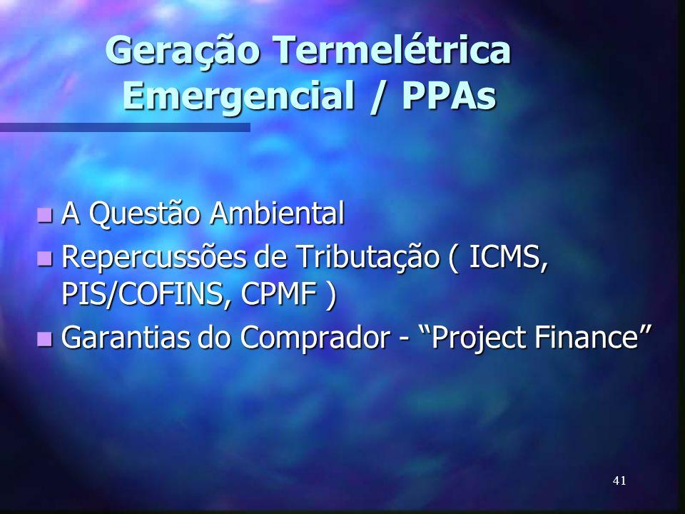 Geração Termelétrica Emergencial / PPAs