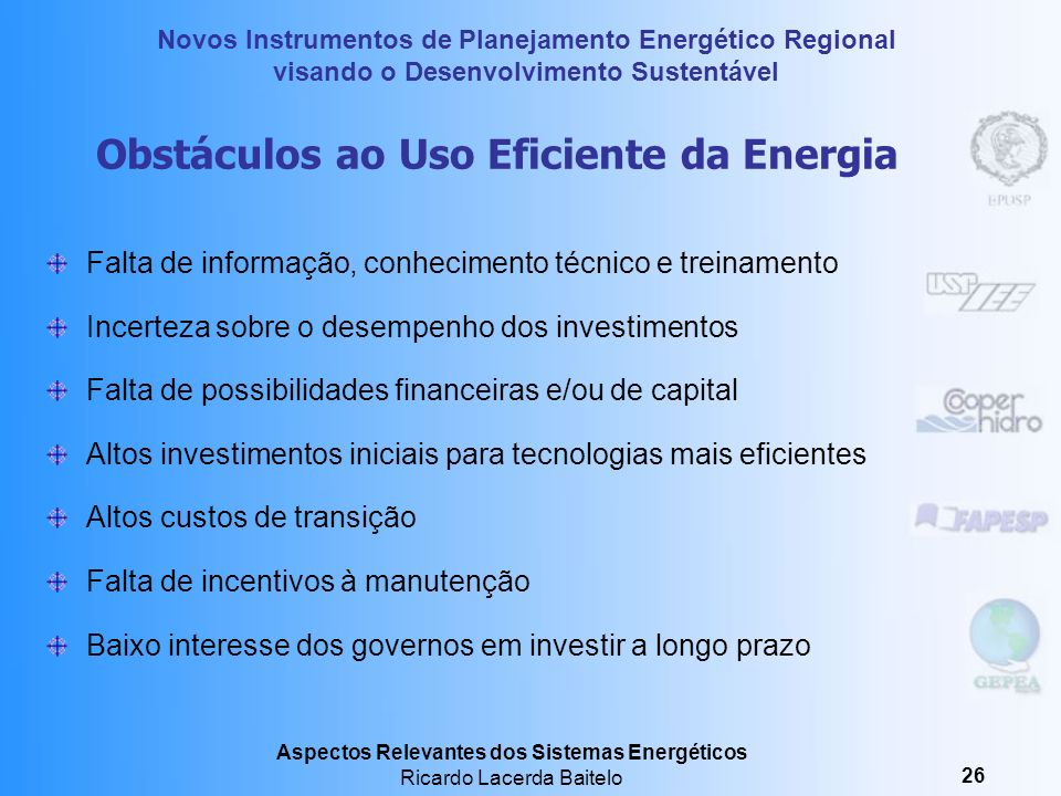 Obstáculos ao Uso Eficiente da Energia