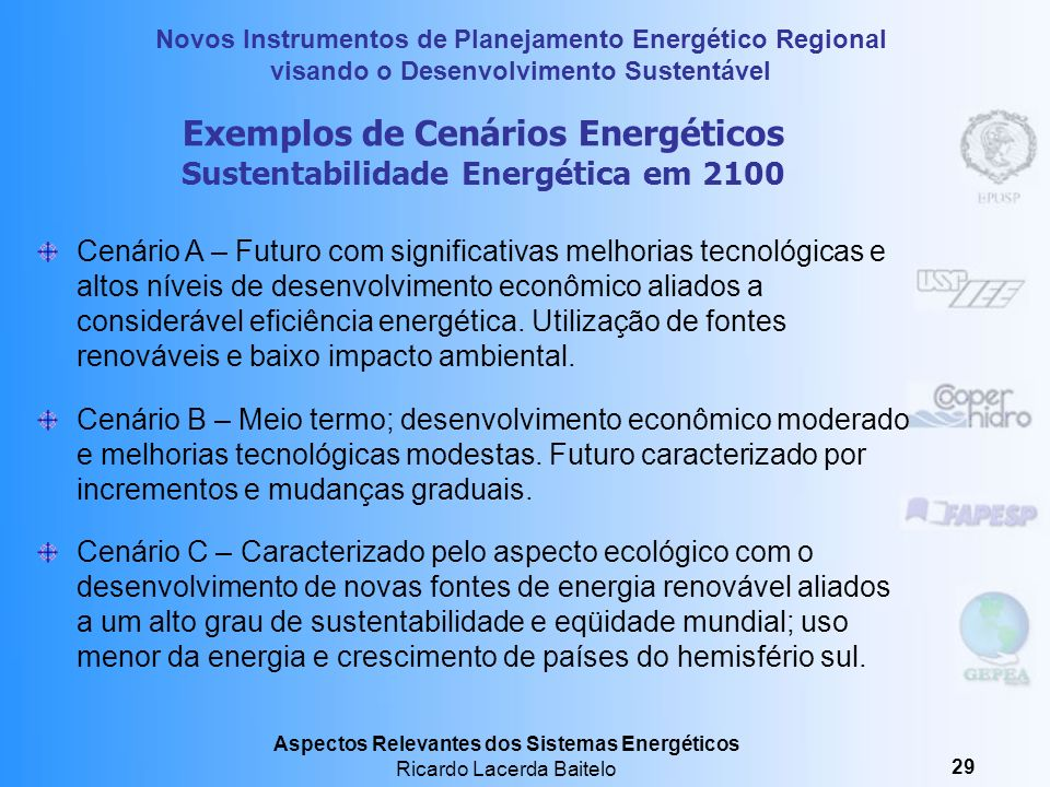 Exemplos de Cenários Energéticos Sustentabilidade Energética em 2100
