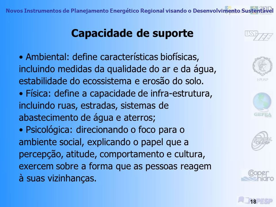 Capacidade de suporte • Ambiental: define características biofísicas,