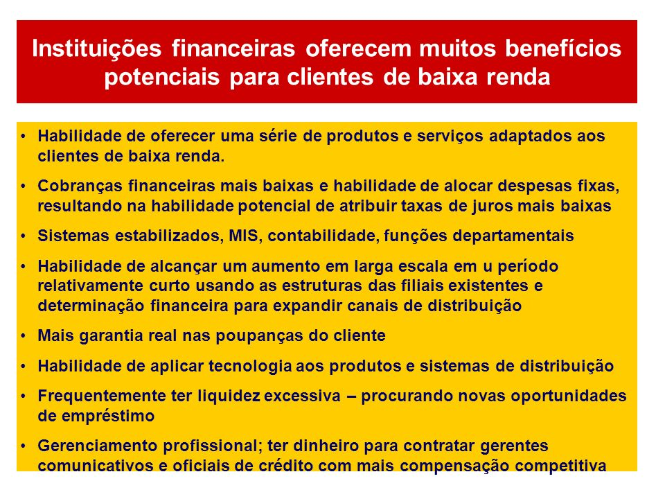 Instituições financeiras oferecem muitos benefícios potenciais para clientes de baixa renda