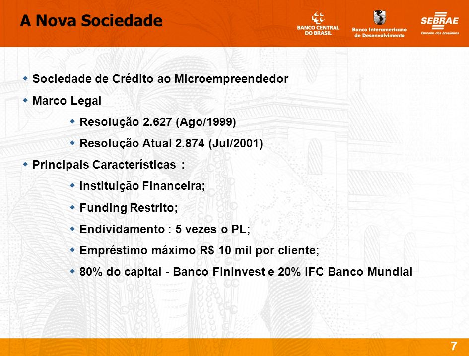 A Nova Sociedade Sociedade de Crédito ao Microempreendedor Marco Legal