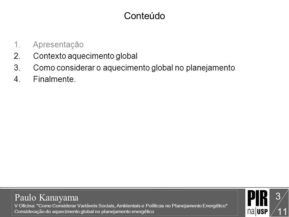 Conteúdo Apresentação Contexto aquecimento global