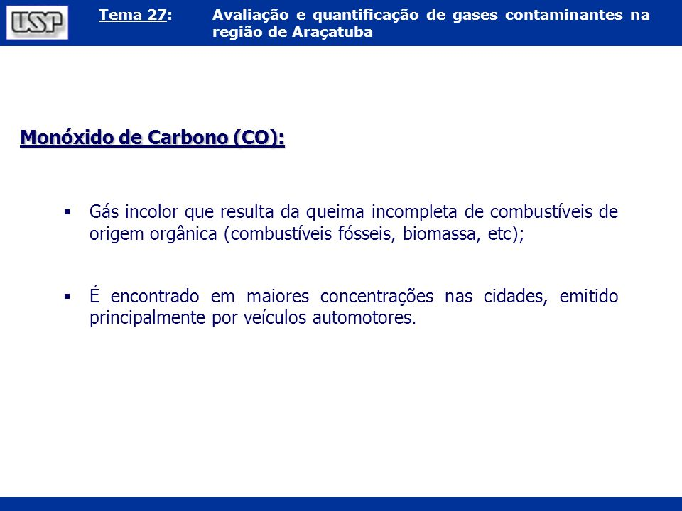 Monóxido de Carbono (CO):