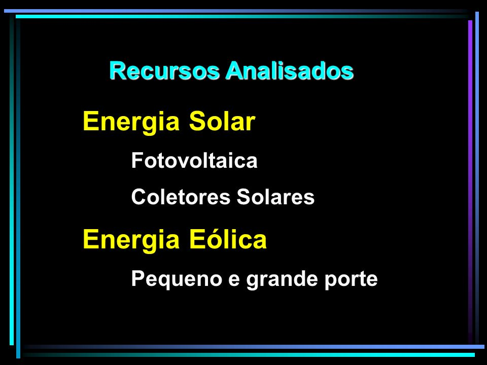 Energia Solar Recursos Analisados Fotovoltaica Coletores Solares