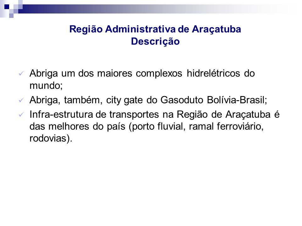 Região Administrativa de Araçatuba Descrição