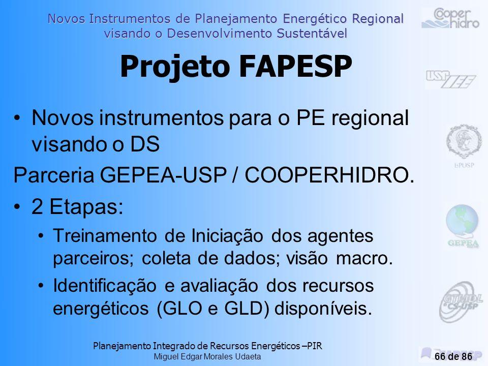 Projeto FAPESP Novos instrumentos para o PE regional visando o DS