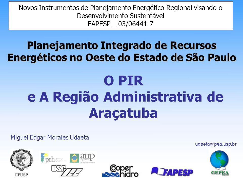 e A Região Administrativa de Araçatuba