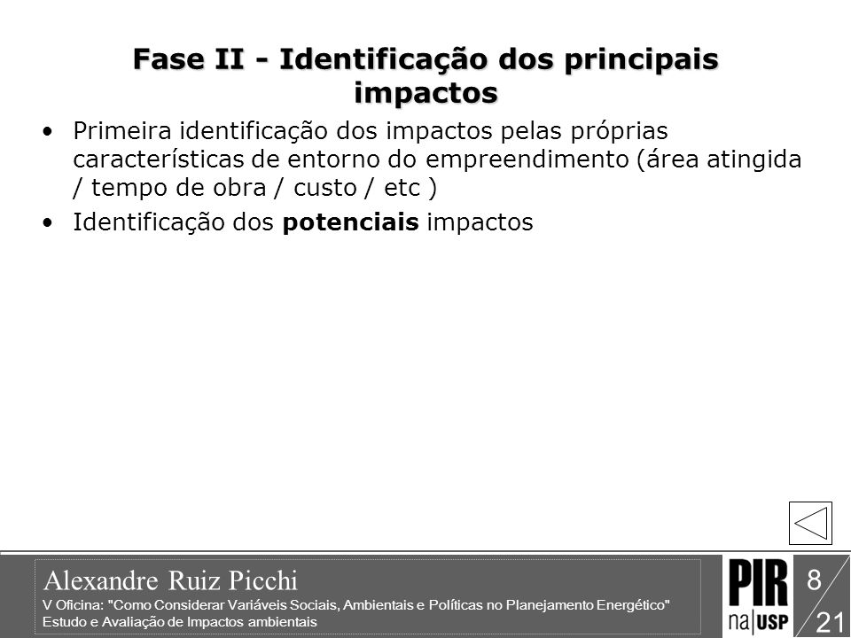 Fase II - Identificação dos principais impactos