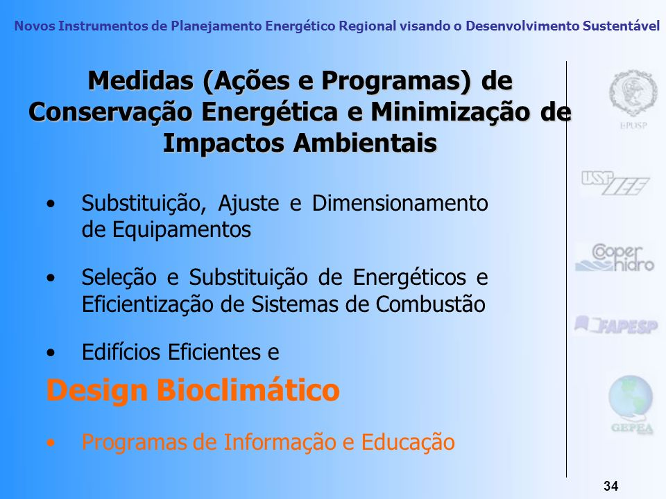 Medidas (Ações e Programas) de Conservação Energética e Minimização de Impactos Ambientais