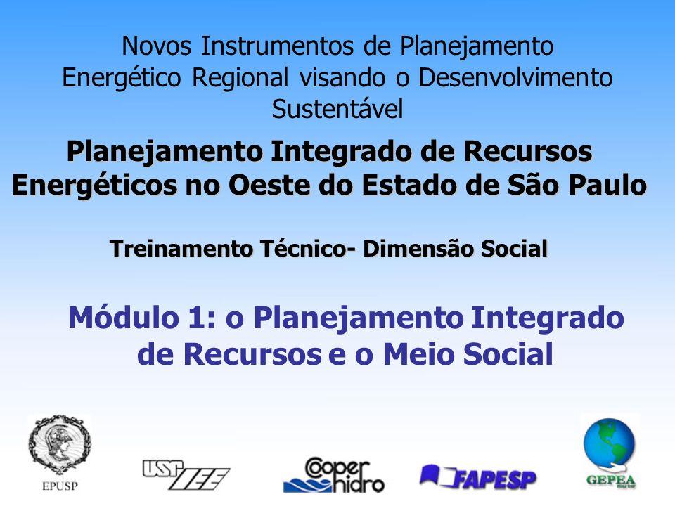 Módulo 1: o Planejamento Integrado de Recursos e o Meio Social