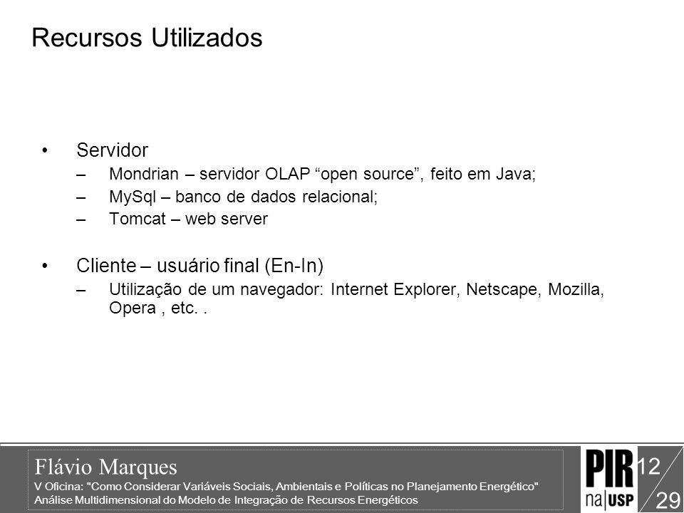 Recursos Utilizados Servidor Cliente – usuário final (En-In)