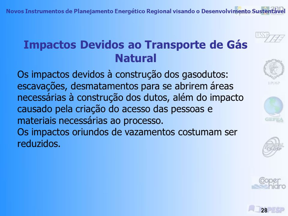 Impactos Devidos ao Transporte de Gás Natural