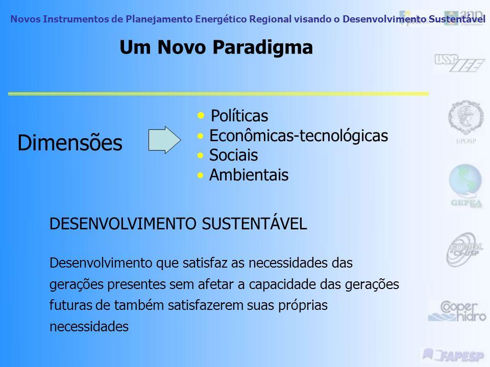 Dimensões Um Novo Paradigma Políticas Econômicas-tecnológicas Sociais
