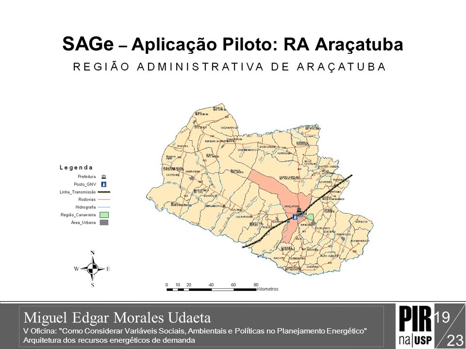 SAGe – Aplicação Piloto: RA Araçatuba