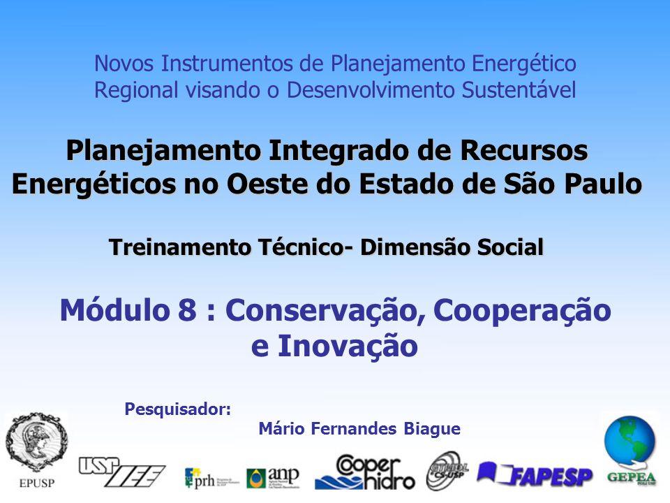 Módulo 8 : Conservação, Cooperação e Inovação