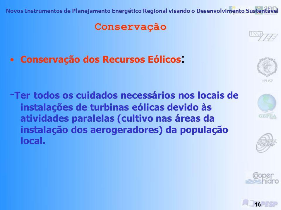 Conservação Conservação dos Recursos Eólicos: