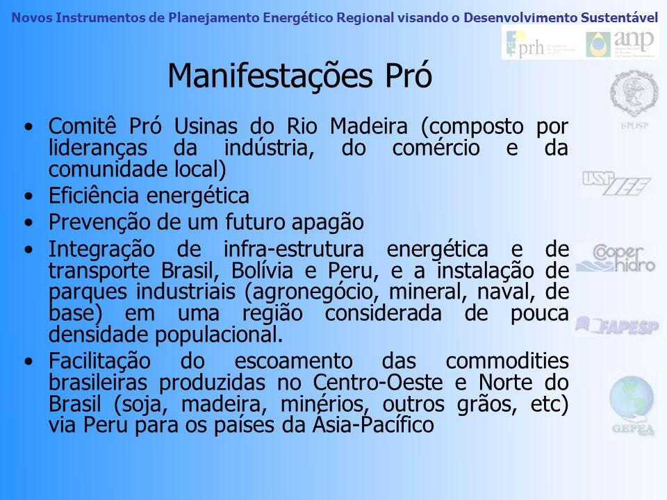 Manifestações PróComitê Pró Usinas do Rio Madeira (composto por lideranças da indústria, do comércio e da comunidade local)