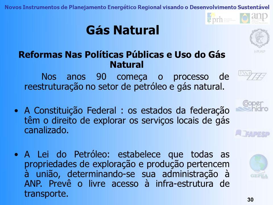 Reformas Nas Políticas Públicas e Uso do Gás Natural