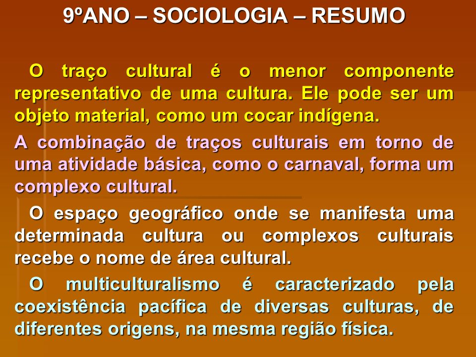 9ºANO – SOCIOLOGIA – RESUMO